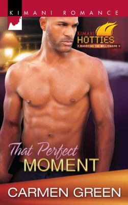 That Perfect Moment (Kimani Romance)