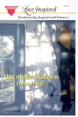 Out of the Shadows - Loree Lough - Mass Market Paperback