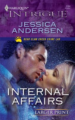 Internal Affairs (Larger Print Harlequin Intrigue: Bear Claw Creek Crime Lab)