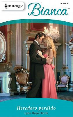 Heredero Perdido: (Lost Heir) (Harlequin Bianca) (Spanish Edition)