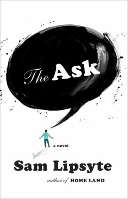 The Ask: A Novel