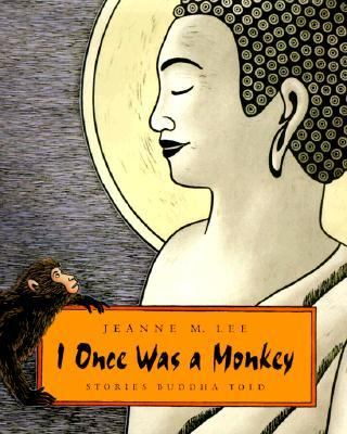 I Once Was a Monkey Stories Buddha Told