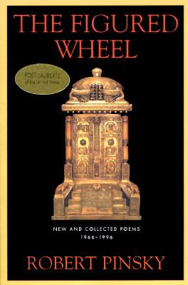 Figured Wheel New and Collected Poems, 1966-1996