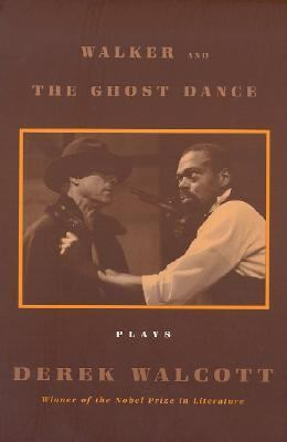 Walker and the Ghost Dance And, the Ghost Dance