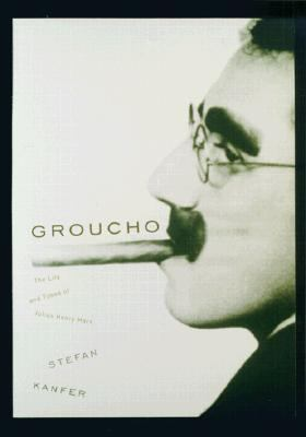 Groucho: The Life and Times of Julius Henry Marx