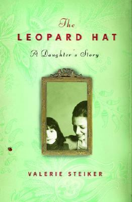 Leopard Hat: A Daughter's Story