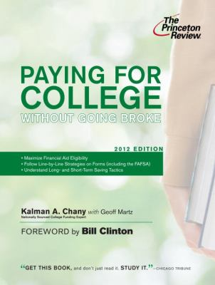 Paying for College Without Going Broke, 2012 Edition (College Admissions Guides)