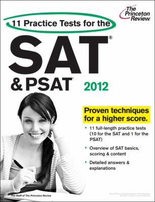 11 Practice Tests for the SAT and PSAT, 2012 Edition