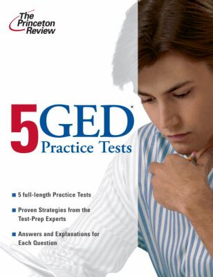 5 GED Practice Tests (College Test Preparation)
