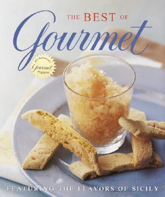 The Best of Gourmet: Featuring the Flavors of Sicily - Gourmet Magazine Staff - Hardcover
