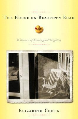 House on Beartown Road A Memoir of Learning and Forgetting