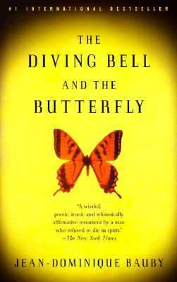Diving Bell and the Butterfly A Memoir of Life in Death