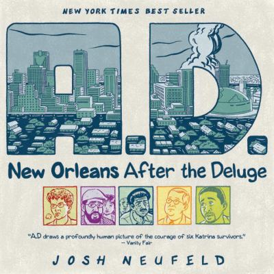 A. D. : New Orleans after the Deluge