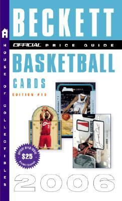 Official 2006 Price Guide to Basketball Cards