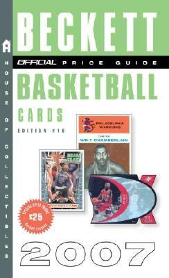 Official 2007 Beckett Price Guide to Basketball Cards