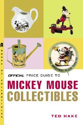 The Official Price Guide to Mickey Mouse Collectibles