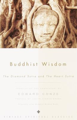 Buddhist Wisdom Containing the Diamond Sutra and the Heart Sutra
