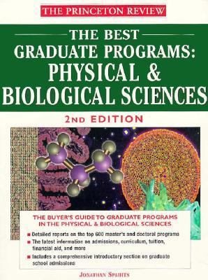 The Best Graduate Programs: Physical and Biological Sciences