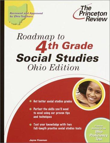 Roadmap to 4th Grade Social Studies, Ohio Edition (State Test Preparation Guides)