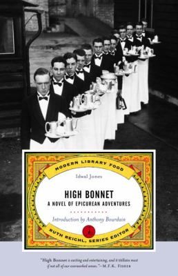 High Bonnet A Novel of Epicurean Adventures