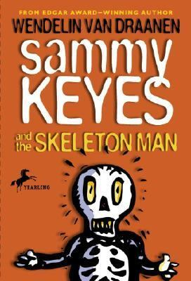 Sammy Keyes and the Skeleton Man