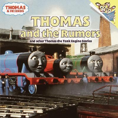 Thomas and the Rumors and Other Thomas the Tank Engine Stories And Other Thomas the Tank Engine Stories