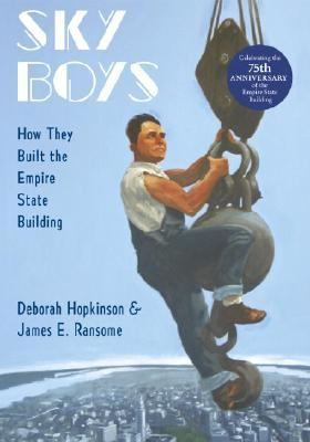Sky Boys How They Built the Empire State Building
