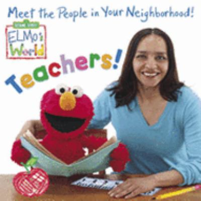 Elmo's World Teachers!