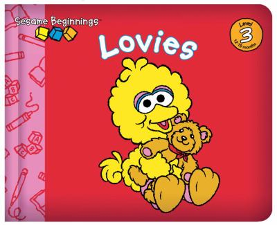 Lovies (Sesame Beginnings Series)