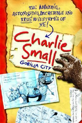 Gorilla City (Charlie Small Series #1)