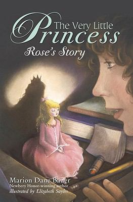 The Very Little Princess: Rose's Story (A Stepping Stone Book(TM))