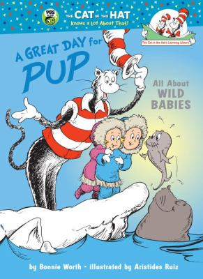 Great Day for Pup All About Wild Babies