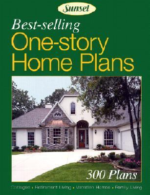 Best-Selling One-Story Home Plans 300 Plans