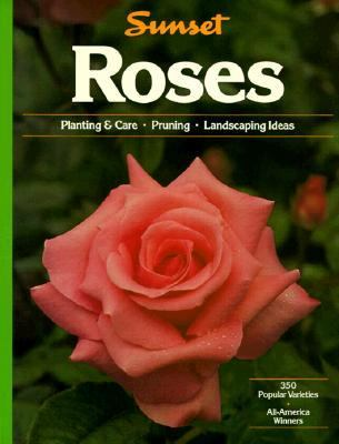 Roses: Planting & Care- Pruning- Landscaping Ideas