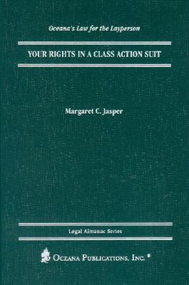 Your Rights in a Class Action Suit