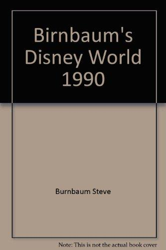 Steve Birnbaum Brings You The Best of Walt Disney World 1990