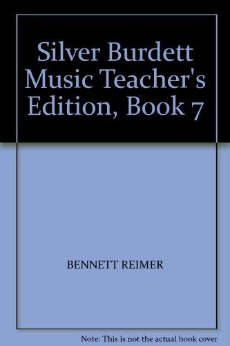 Silver Burdett Music Teacher's Edition, Book 7
