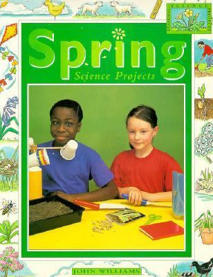 Spring Science Projects - John Williams - Paperback
