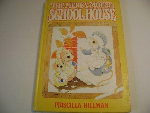 The merry-mouse schoolhouse