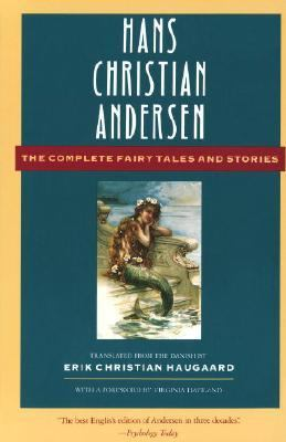 Hans Christian Andersen the Complete Fairy Tales and Stories