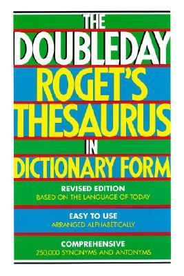 Doubleday Roget's Thesaurus in Dictionary Form