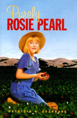 Purely Rosie Pearl - Patricia A. Cochrane - Hardcover