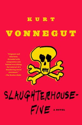 Slaughterhouse-Five or the Children's Crusade A Duty-Dance With Death
