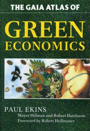 GAIA Atlas of Green Economics (Gaia Future)