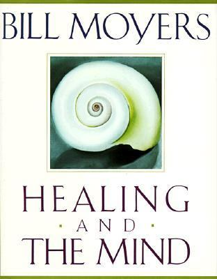 Healing and the Mind (Hardcover, 1993)