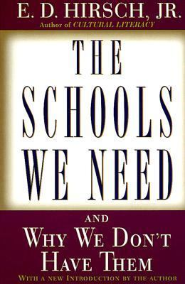 Schools We Need And Why We Don't Have Them