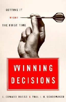 Winning Decisions Getting It Right the First Time