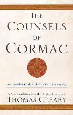 Counsels of Cormac A Celtic Classic  A New Translation from the Original Old Irish