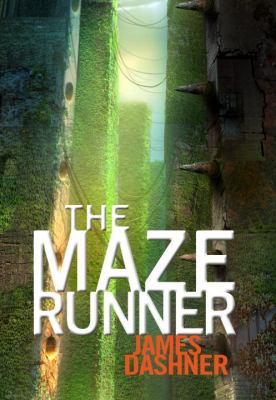 The Maze Runner (Maze Runner Trilogy (Hardback))