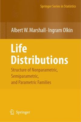 Structure of Life Distributions Nonparametric, Semiparametric, And Parametric Families